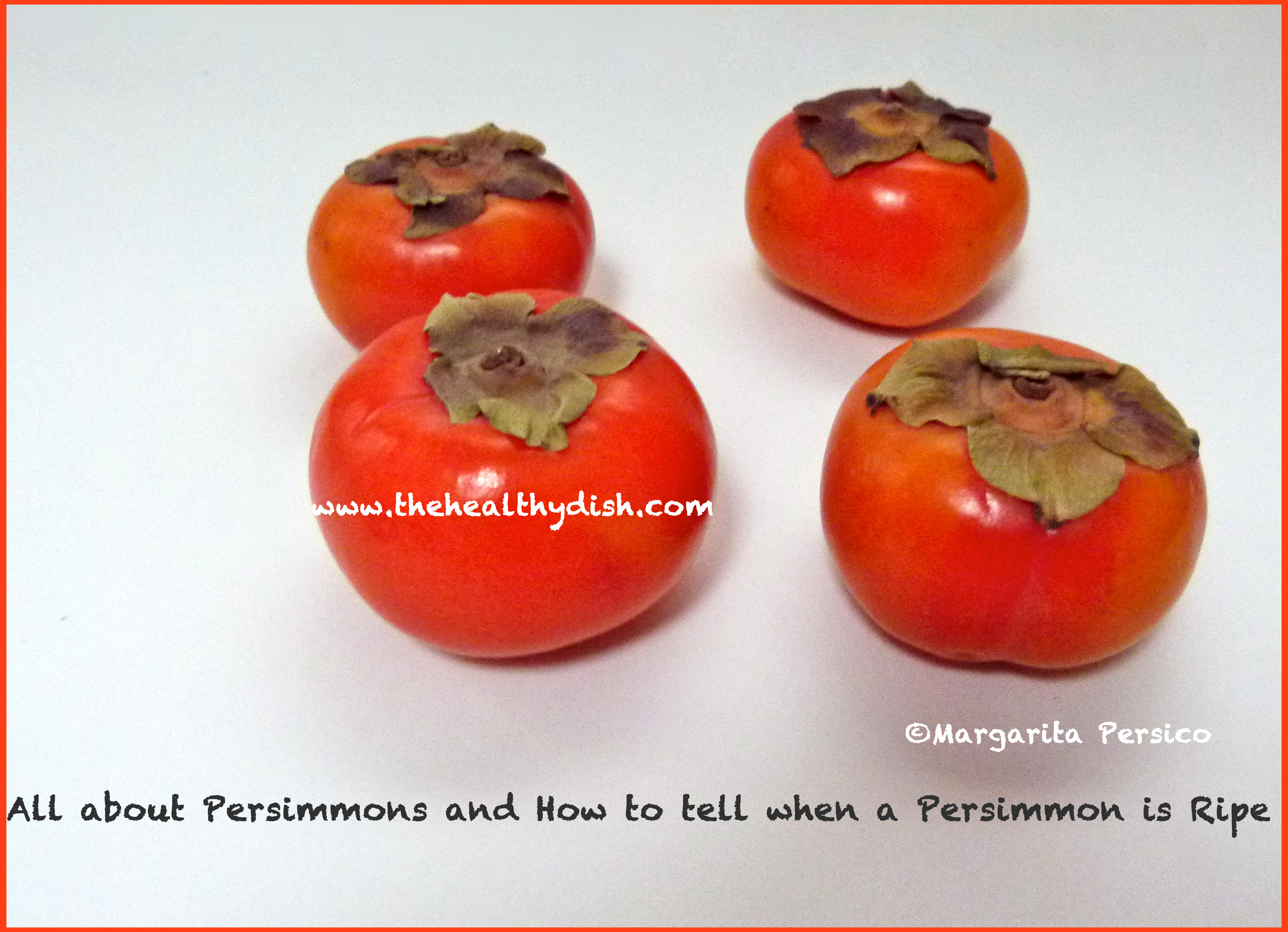 ... Persimmons and How to tell when a Persimmon is Ripe persimmons